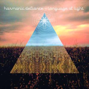 harmonic_defiance-language_of_light