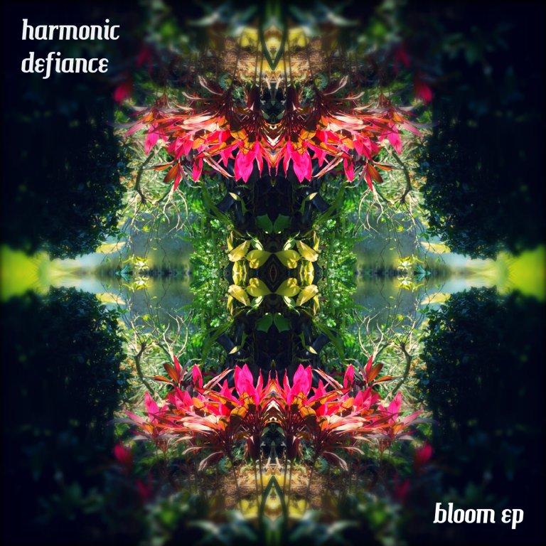 harmonic_defiance-bloom_ep